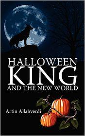 Halloween King and the New World - Artin Allahverdi