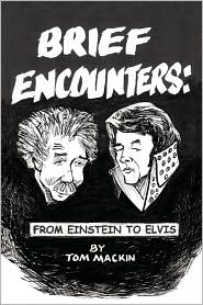 Brief Encounters - Tom Mackin