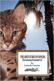 The Adventures of Songha: The Amazing Savannah Cat