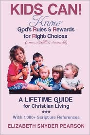 Kids Can!: Know God's Rules and Rewards for Right Choices