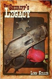 The Sheriff's Legacy - Linn Keller
