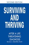 Surviving and Thriving After a Life-Threatening Diagnosis: Second Edition