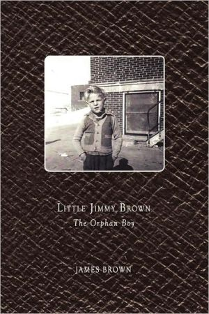 Little Jimmy Brown: The Orphan Boy - James Brown