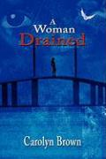 A Woman Drained