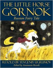The Little Horse Gornok - Eugene Ugrumov