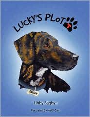 Lucky's Plott: A Plott Hound Tale - Libby Bagby