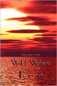 Wild Waters in the Roar
