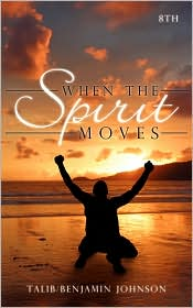When The Spirit Moves - Talib
