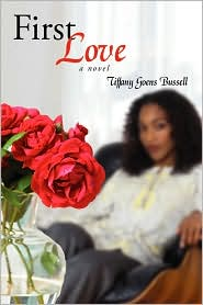 First Love - Tiffany Goens Bussell