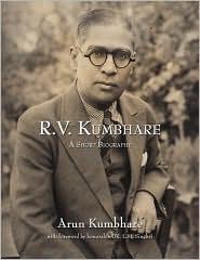 R.V. Kumbhare, A Short Biography - Arun Kumbhare