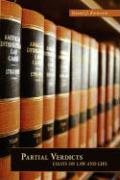 Partial Verdicts: Essays on Law and Life