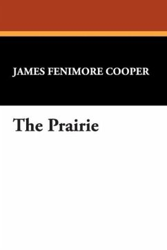 The Prairie - Cooper, James Fenimore