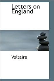 Letters on England - Voltaire