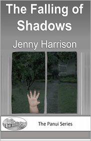 The Falling of Shadows - Jenny Harrison