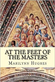 At The Feet Of The Masters - Marilynn Hughes