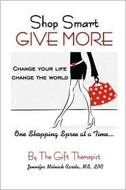 Shop Smart GIVE MORE - Jennifer Melnick Carota