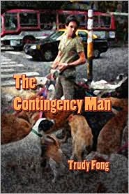 The Contingency Man - Trudy Fong