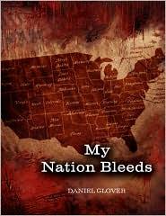 My Nation Bleeds - Daniel Glover