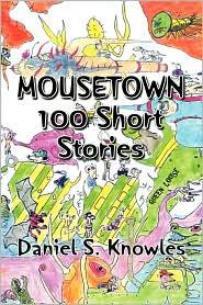 Mousetown - Daniel S. Knowles