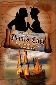 Devil's Cave: The Treasure Lost - Circa 1600