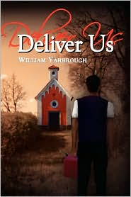 Deliver Us - William Yarbrough