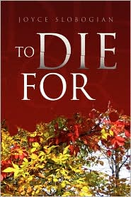 To Die For - Joyce Slobogian