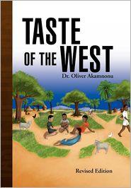 Taste Of The West - Dr. Oliver Akamnonu, Dr Oliver Akamnonu