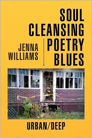 Soul Cleansing Poetry Blues - Jenna Williams