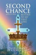 Second Chance ''a Testimony of a Love Story''