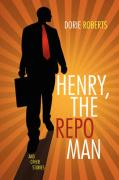 Henry, the Repo Man
