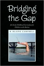 Bridging The Gap - B. Blaine Campbell