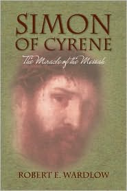Simon Of Cyrene - Robert E. Wardlow