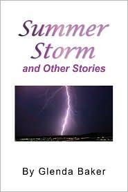 Summer Storm And Other Stories - Glenda Baker