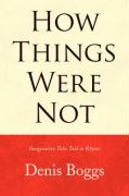 How Things Were Not