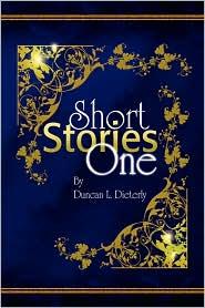 Short Stories One - Duncan L. Dieterly