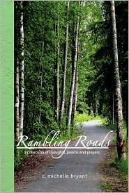 Rambling Roads - C. Michelle Bryant