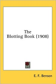 The Blotting Book - E. F. Benson