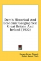 Dent's Historical and Economic Geographies - Horace Edwin Piggott; Robert James Finch