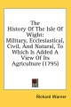 History of the Isle of Wight - Richard Warner