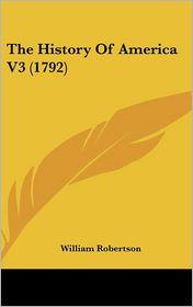 The History of America V3 - William Robertson