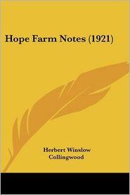 Hope Farm Notes (1921) - Herbert Winslow Collingwood