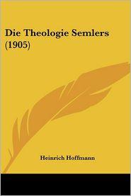 Die Theologie Semlers (1905)