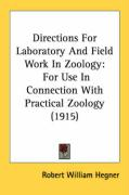 Directions for Laboratory and Field Work in Zoology: For Use in Connection with Practical Zoology (1915)