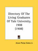 Directory of the Living Graduates of Yale University, 1908 (1908)