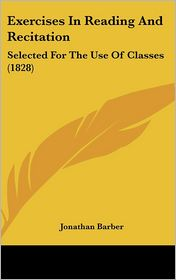 Exercises In Reading And Recitation - Jonathan Barber
