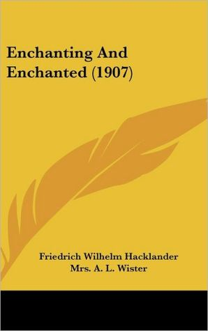 Enchanting and Enchanted (1907)