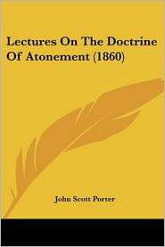 Lectures On The Doctrine Of Atonement (1860)