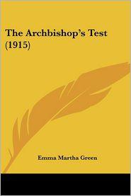 The Archbishop's Test (1915) - Emma Martha Green