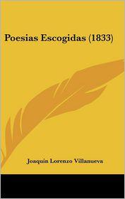 Poesias Escogidas (1833) - Joaquin Lorenzo Villanueva