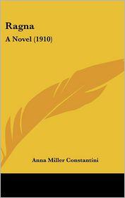Ragna - Anna Miller Constantini